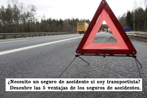 5 ventajas de los seguros de accidentes para transportistas